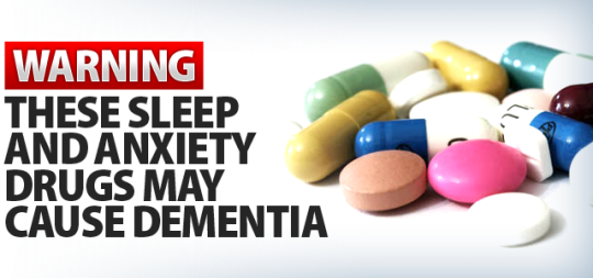 WARNING THESE SLEEP AND ANXIETY DRUGS MAY CAUSE DEMENTIA